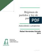 Hernández Estrada, Rafael, Régimen de Partidos y Ley de Partidos en México, Antecedenes y Propuestas (Subyarado)