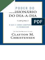 O Poder Do Missionario Do Dia-A-Dia - Clayton M. Christensen