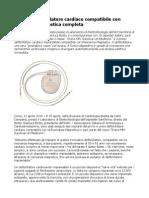Il primo defibrillatore cardiaco compatibile con risonanza magnetica completa