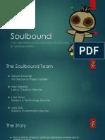 Soulbound Presentation (Presentation Mode)