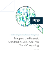 Mapping the Forensic Standard ISO IEC 27037 to Cloud Computing