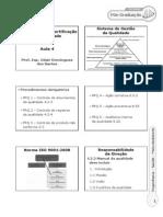 Aula 4 - Normalização e Certificação Da Qualidade - Prof Odair Domingues 6slides