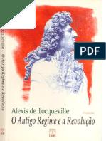 TOCQUEVILLE, A. O antigo regime e a revolução.pdf