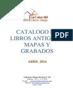 Catalogo de Libros Antiguos, Mapas y Grabados, Abril 2014