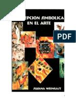 48385536 Susana Weingast Percepcion Simbolica en El Arte