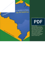 Desigualdade Regional e o Território Da Saúde Na Amazônia