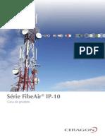 Ceragon FibeAir IP-10 Series Product Guide Brochure Portuguese