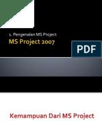 1. Pengenalan MS Project (23SEPTEMBER 2012)