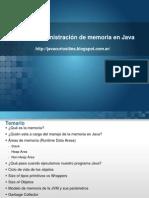 Administracion de Memoria Java
