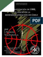 La Constitución de 1980 y el inicio de la redemocratización de Chile - Samuel Valenzuela