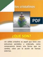 SOLIDOS CRISTALINOS