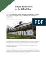 Reconstruyen La Historia Industrial de Villa Elisa