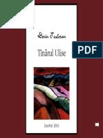 Dorin Tudoran - Tanarul Ulise