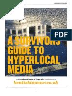 Survivors Guide to Hyperlocal Media