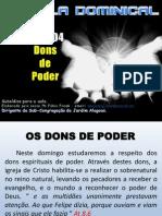 Licao 04 - Subsidio - Dons de Poder.pptx