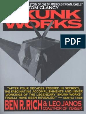 Skunk Works_ a Personal Memoir of My Years at Lockheed - Ben R Rich