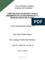 Como Influyen Las Drogas y Elbajo Rendimiento en Las Estudiantes de 1ro. de Bachillerato Del Plantel