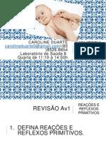 Questões Revisão Av1 Reações e Reflexos Primitivos