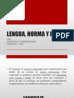 LENGUA, NORMA Y HABLA.pptx