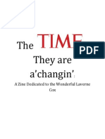 The TIMEs They are a'Changin'