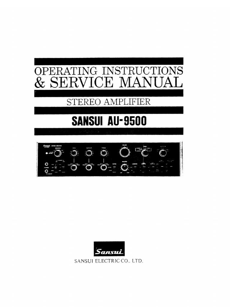 Sansui Au9500 Service Manual Compact Cassette Loudspeaker Tda2030av Integrated Circuit