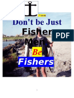 7/16/06 DON'T BE JUST  FISHERMEN, BE FISHERS OF MEN ! by vanderKOK