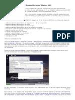 Instalando e Configurando o Terminal Server No Windows 2003