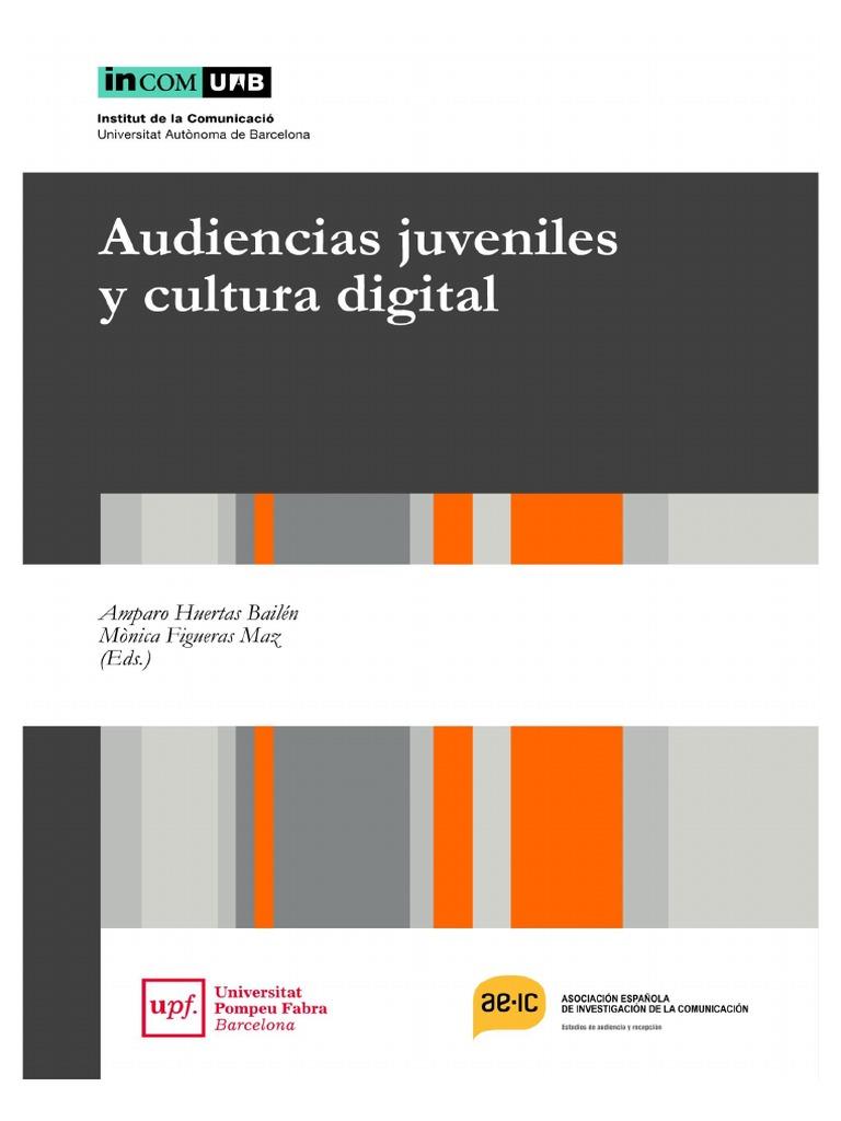Audiencias juveniles y cultura digital