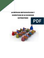 Unlock Estrategiasmetodolgicasydidcticasenladocenciauniversitaria 121002233655 Phpapp01