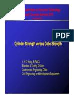 Cylinder Strength Versus Cube Strength