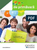 Dentex OFERTA Produse Stomatologice PRIMAVARA 2014
