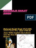 Maha Raja Ranjit Singh