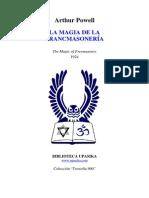 Arthur Powell - 1924 - La Magia de La Francomasoneria