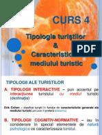 Curs 4 - Tipologii Turisti & Mediu