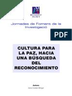 Cultura Para La Paz, Hacia Una Búsqueda Del Reconocimiento