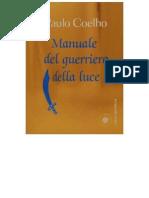 Manuale Del Guerriero Della Luc - Paulo Coelho