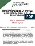 01. Estandarizacion de La Cartilla Geomecanica GSI 2013 en La Mina Iscaycruz(21!02!2013)