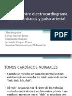 Electrocardiograma, Tonos Cardiacos y Pulso Arterial