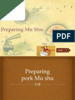 Preparing Mu Shu