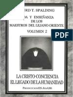 Baird T Spalding - Vida y Enseñanza de Los Maestros Del Lejano Oriente Vol. 2