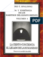 Baird T Spalding - Vida y Enseñanza de Los Maestros Del Lejano Oriente Vol. 4