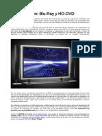 Alta Definición Blu-Ray y HD-DVD