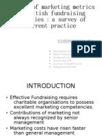 The Use of Marketing Metrics by British Fundraising Charities :