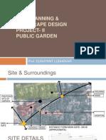 PUBLIC GARDEN Landscape Project II 2014