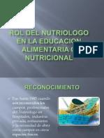 Rol Del Nutriologo en La Educacion Alimentaria o