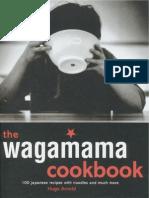 The Wagamama Cookbook - 100 Japanese Dishes