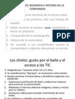 Los Abanicos y Cholos, Tercero en Exponer.