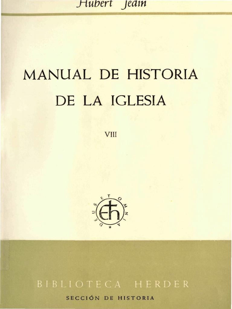 Manual de Historia de la Iglesia 8. Entre la adaptación y la ...