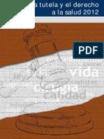 Tutela y El Derecho a La Salud 2012, Defensoria Del Pueblo.