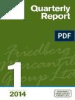 Friedberg First Quarter 2014 - Quarterly Report